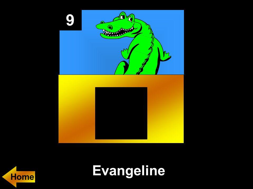 9 Evangeline