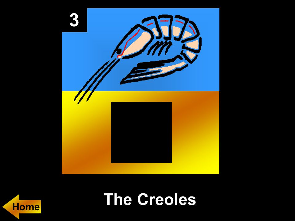 3 The Creoles
