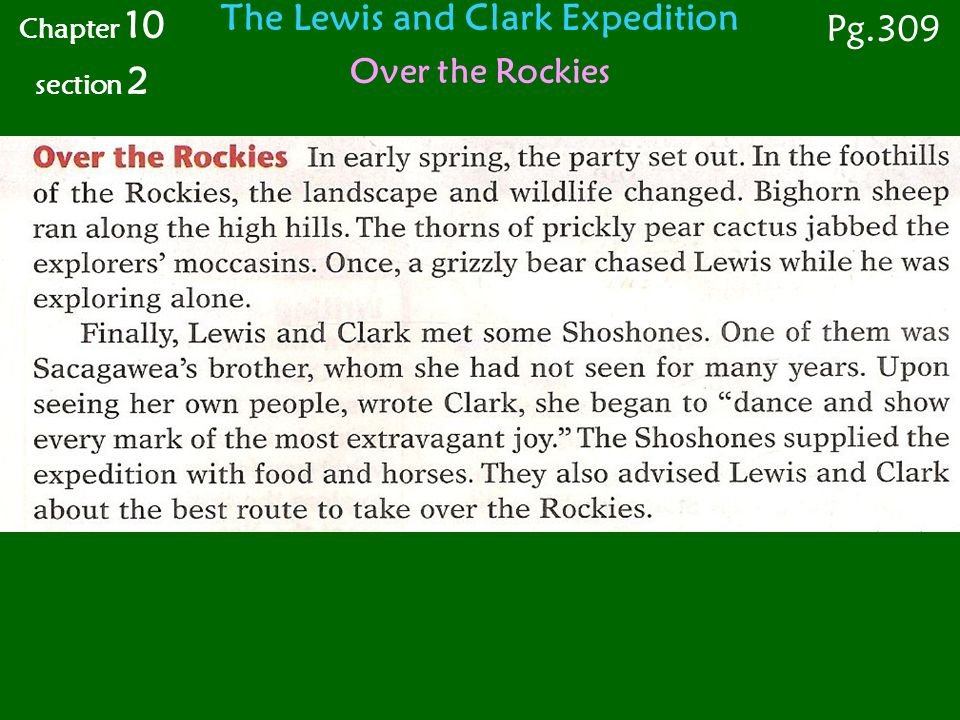 The Lewis and Clark Expedition Over the Rockies Chapter 10 section 2 Pg.309