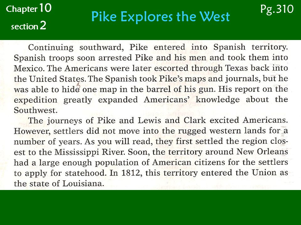 Pike Explores the West Chapter 10 section 2 Pg.310