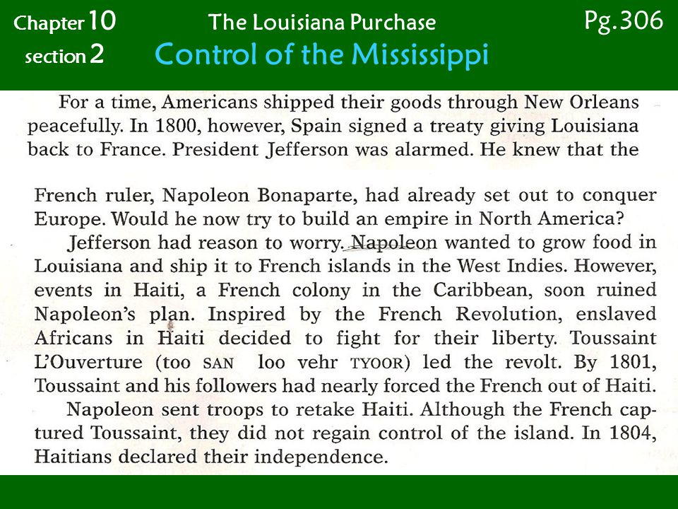 The Louisiana Purchase Control of the Mississippi Chapter 10 section 2 Pg.306