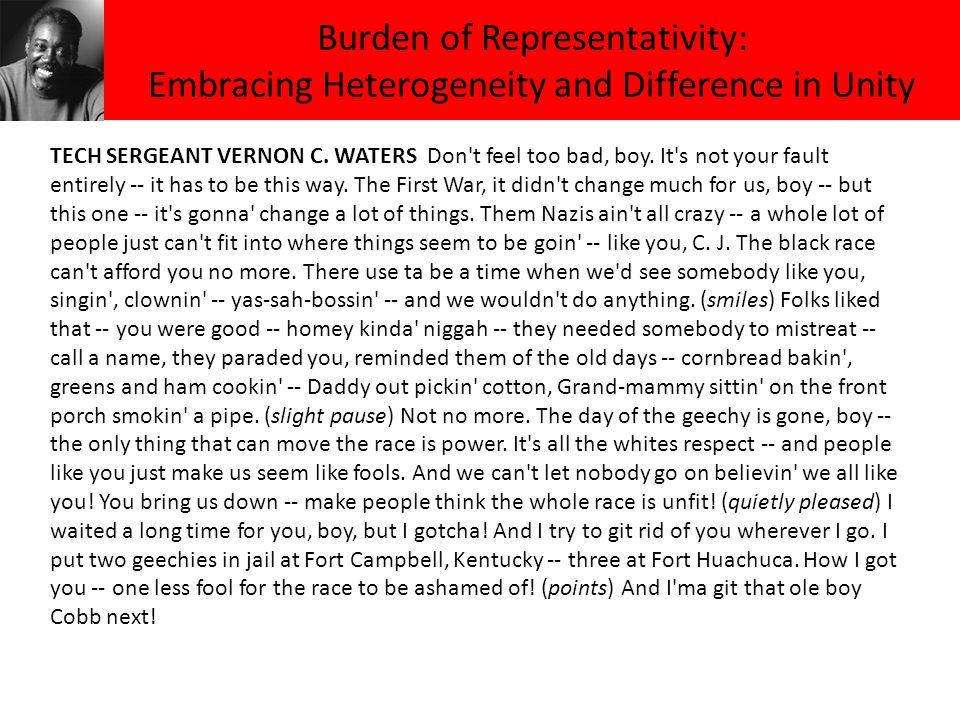 Burden of Representativity: Embracing Heterogeneity and Difference in Unity TECH SERGEANT VERNON C.