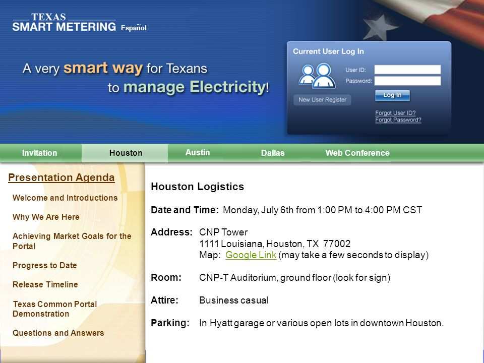 Texas Common AMS Web Portal and Data Repository © Copyright IBM Corporation 2009 Espanol ~ Houston Dallas AustinInvitation Austin Logistics Date and Time: Tuesday, July 7th from 9:00 AM to Noon CST Address: Public Utility Commission Building 1701 N.