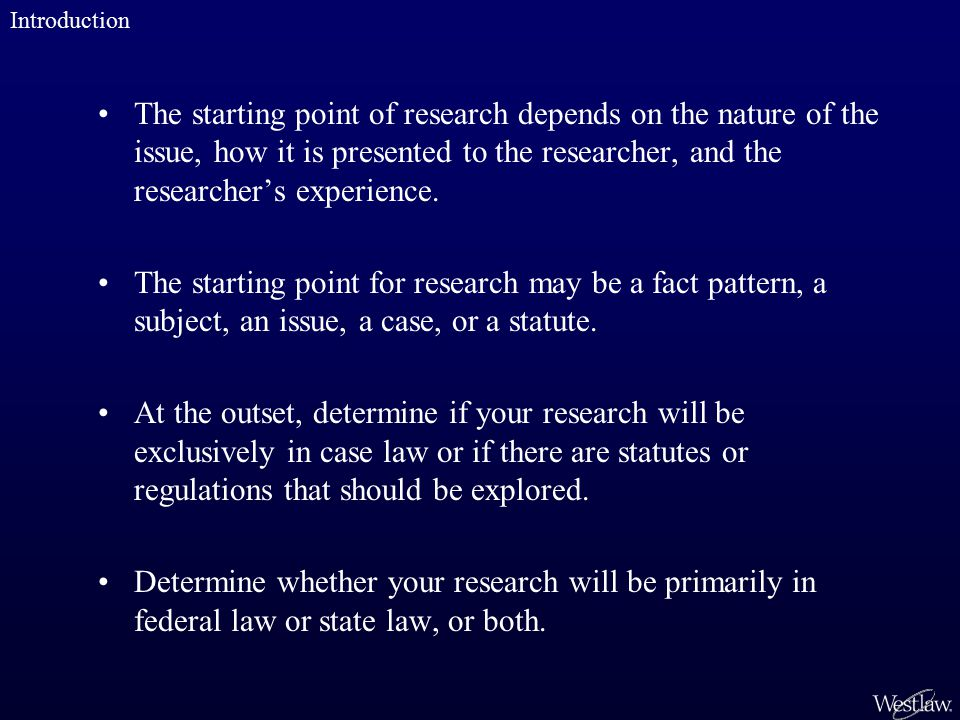 The starting point of research depends on the nature of the issue, how it is presented to the researcher, and the researcher's experience.