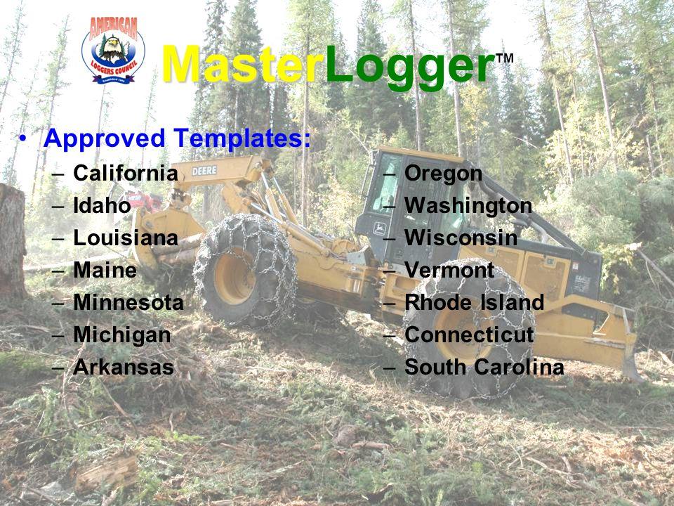 Approved Templates: –California –Idaho –Louisiana –Maine –Minnesota –Michigan –Arkansas –Oregon –Washington –Wisconsin –Vermont –Rhode Island –Connect