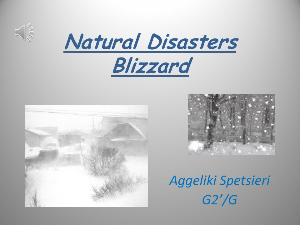 Natural Disasters Blizzard Aggeliki Spetsieri G2'/G