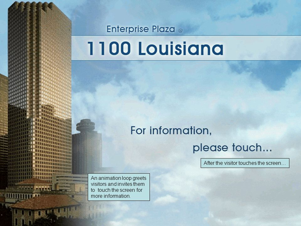 An animation loop greets visitors and invites them to touch the screen for more information.