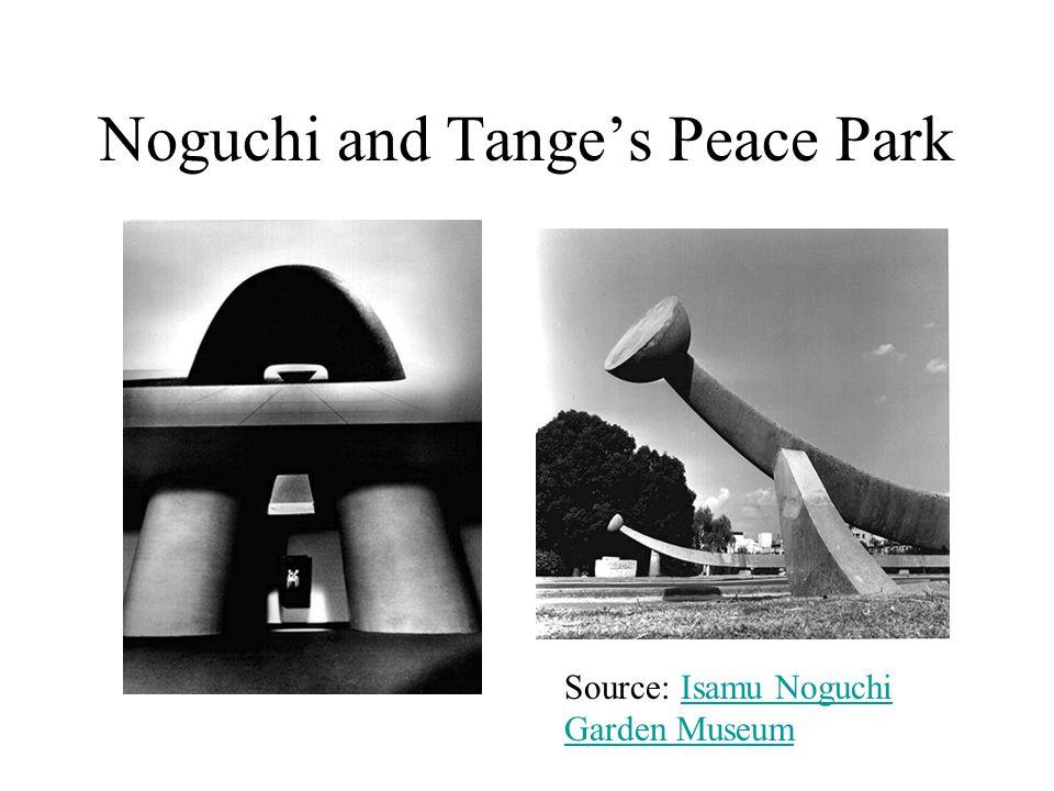 Noguchi and Tange's Peace Park Source: Isamu Noguchi Garden MuseumIsamu Noguchi Garden Museum