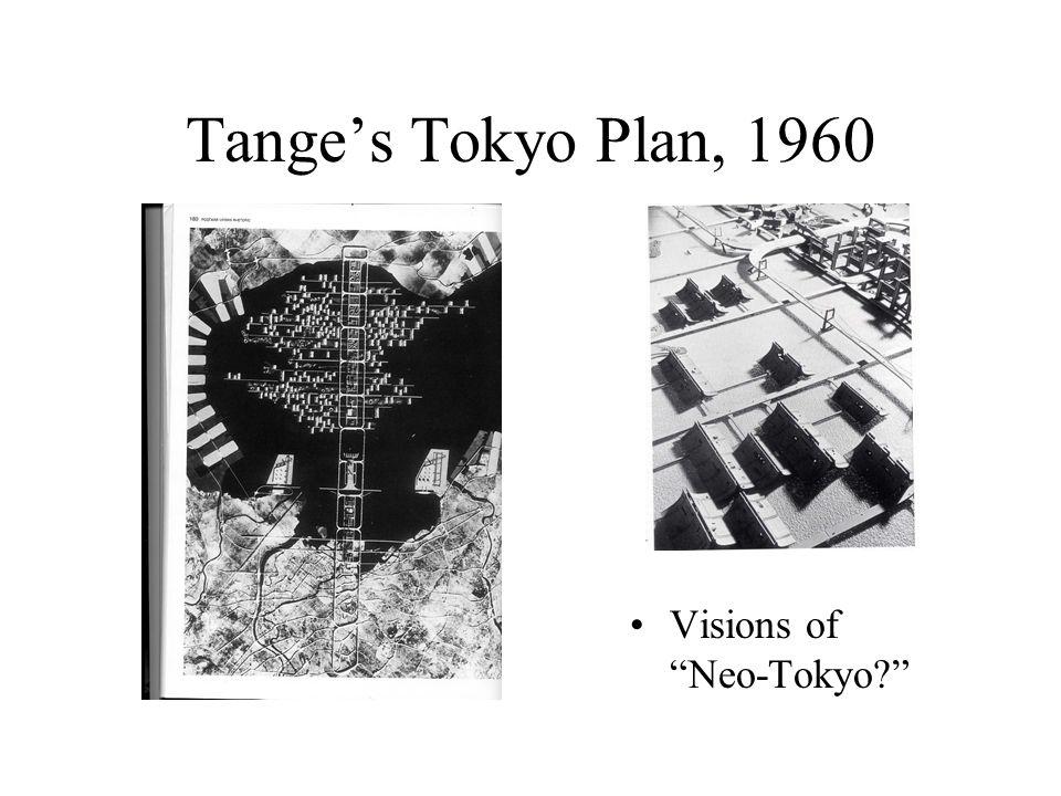 Tange's Tokyo Plan, 1960 Visions of Neo-Tokyo