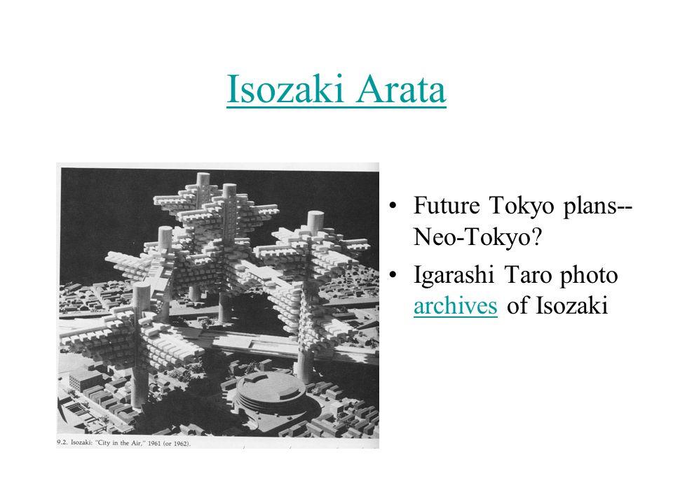 Isozaki Arata Future Tokyo plans-- Neo-Tokyo Igarashi Taro photo archives of Isozaki archives