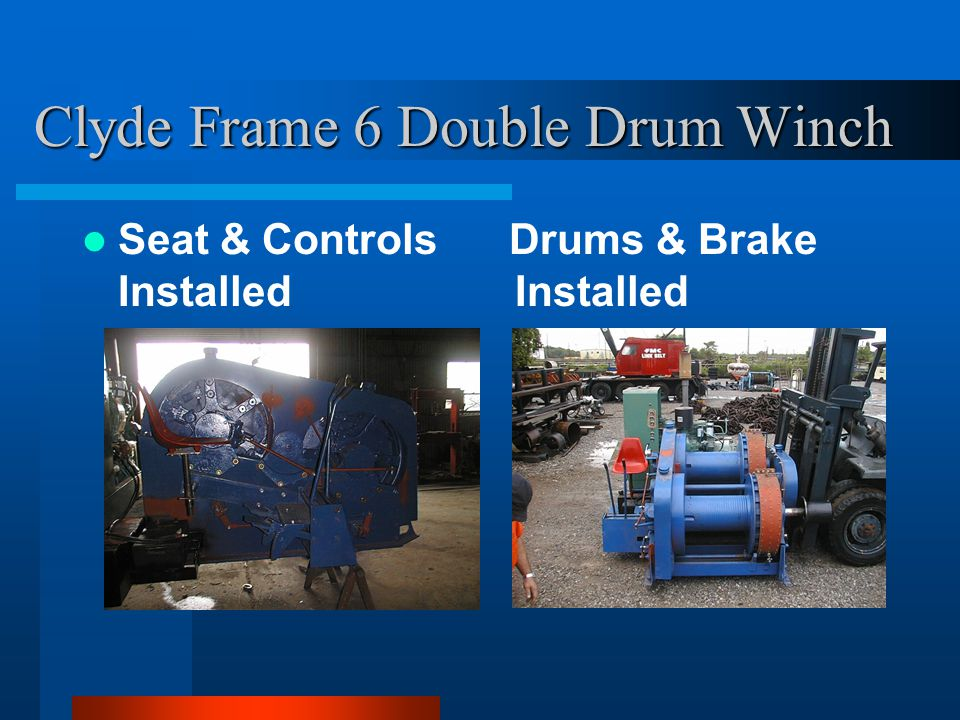 Clyde Frame 6 Double Drum Winch Seat & Controls Drums & Brake Installed Installed
