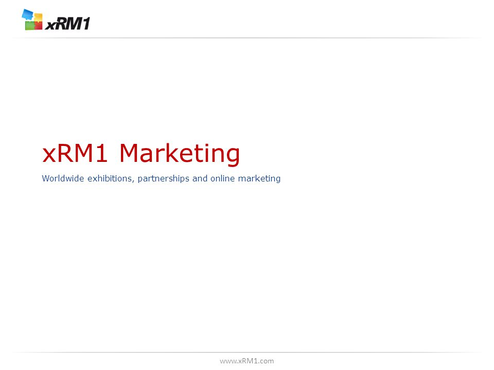 www.xRM1.com xRM1 Marketing Worldwide exhibitions, partnerships and online marketing