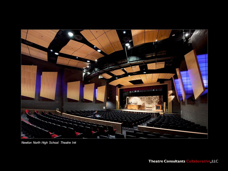 Theatre Consultants Collaborative, LLC Newton North High School: Theatre Ink