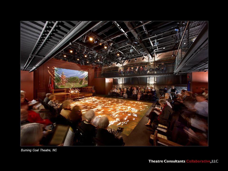 Theatre Consultants Collaborative, LLC Burning Coal Theatre, NC