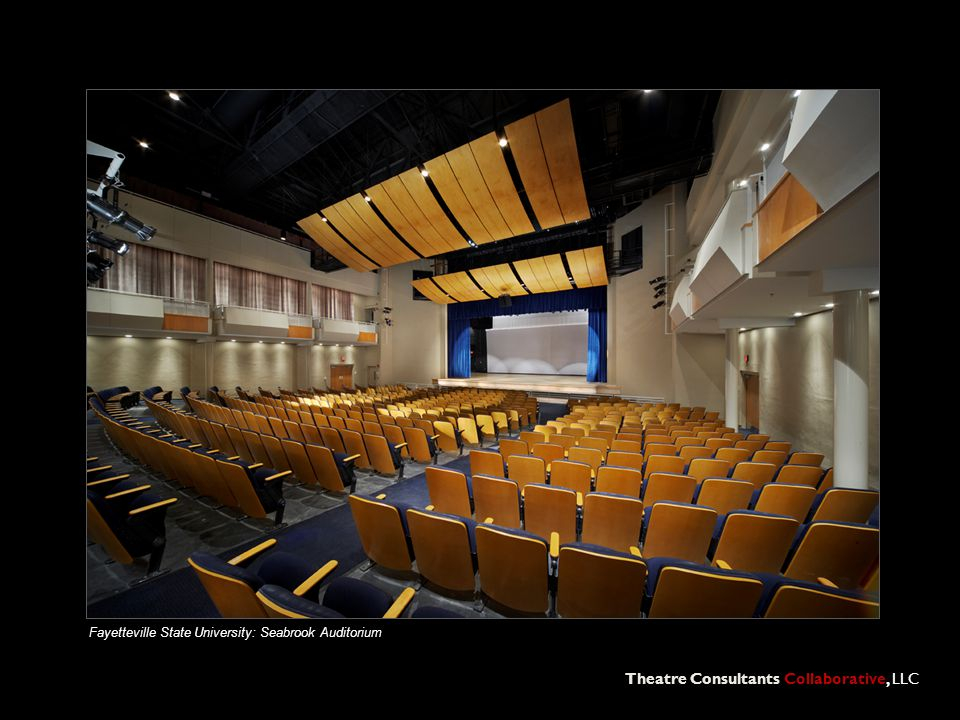 Theatre Consultants Collaborative, LLC Fayetteville State University: Seabrook Auditorium