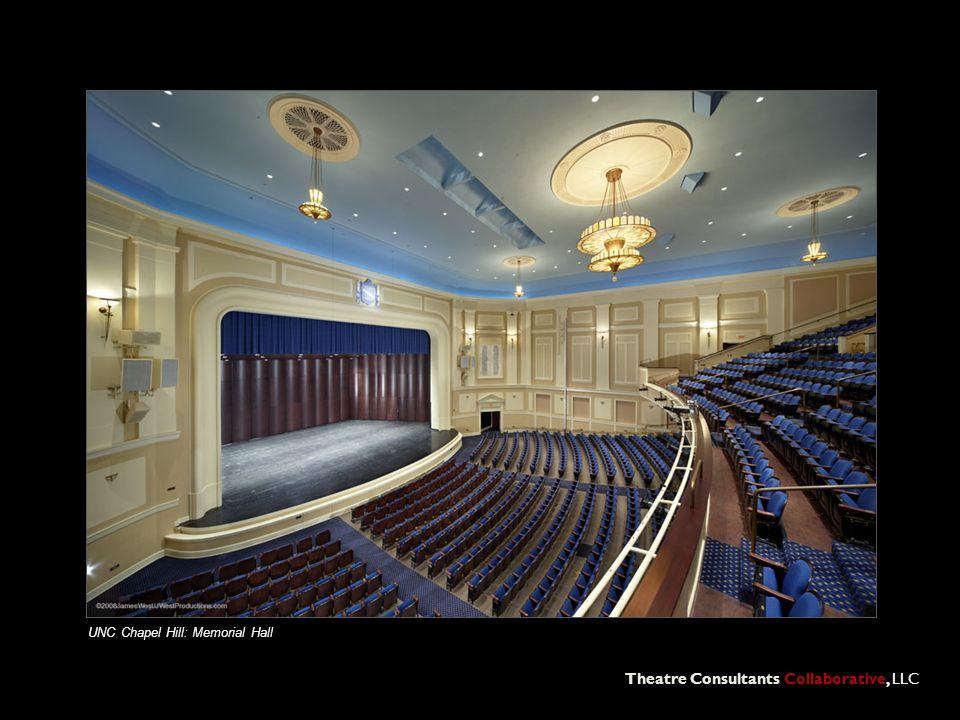 Theatre Consultants Collaborative, LLC UNC Chapel Hill: Memorial Hall