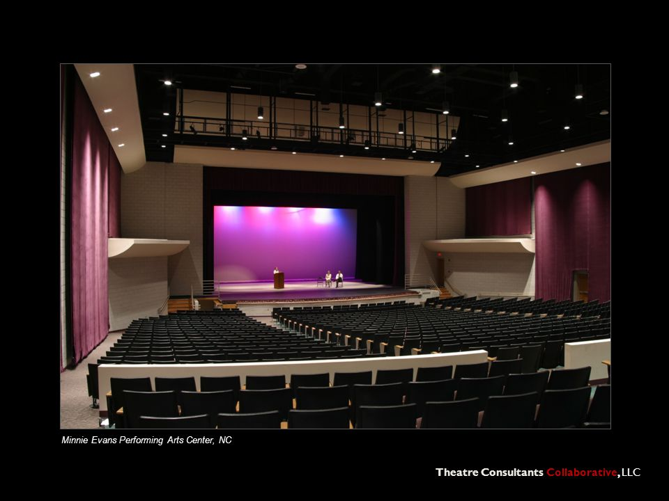 Theatre Consultants Collaborative, LLC Minnie Evans Performing Arts Center, NC