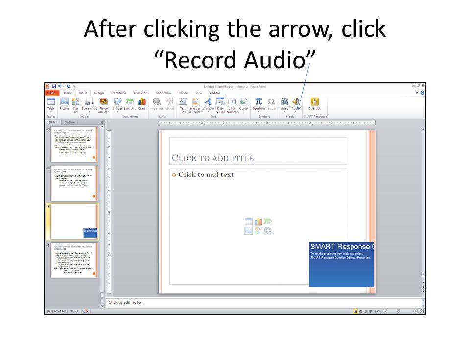 Click the arrow below Audio