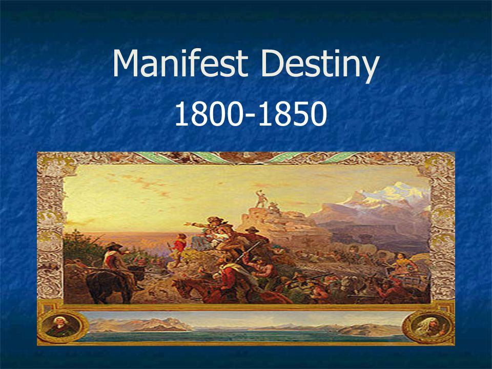 Manifest Destiny Section 1 Migrating to the West What were the causes of westward migrations?