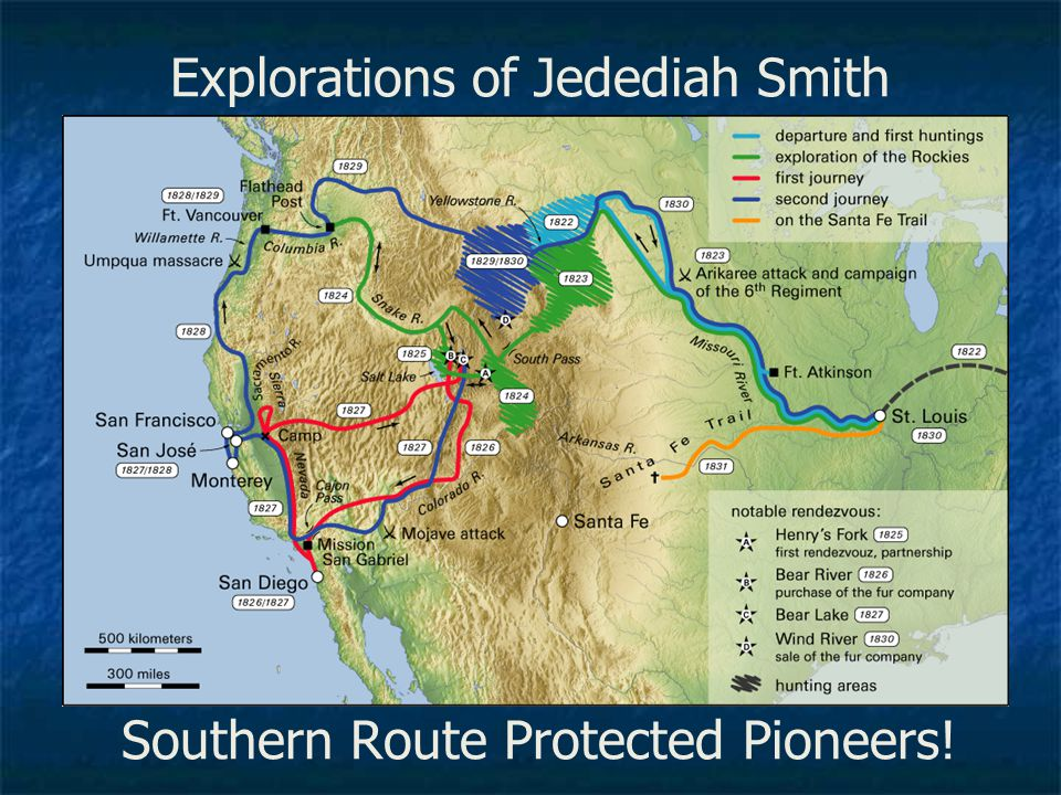 Explorations of Jedediah Smith Southern Route Protected Pioneers!