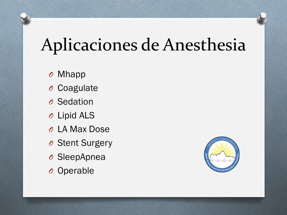 Aplicaciones de Anesthesia O Anatomy* O aBMICalc O BioStatsCalc O SonoAccess O Compact O Drip Cal O Drugs O Clerance
