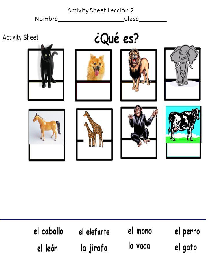 Activity Sheet Lección 2 Nombre___________________Clase________