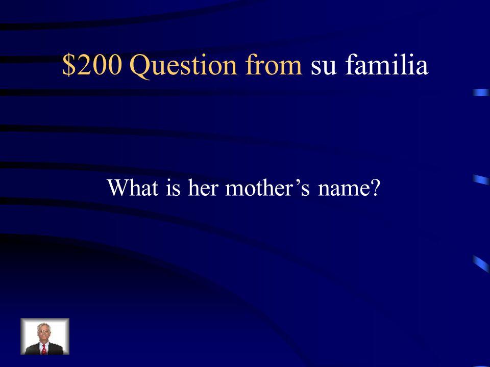 $100 Answer from su familia Simon