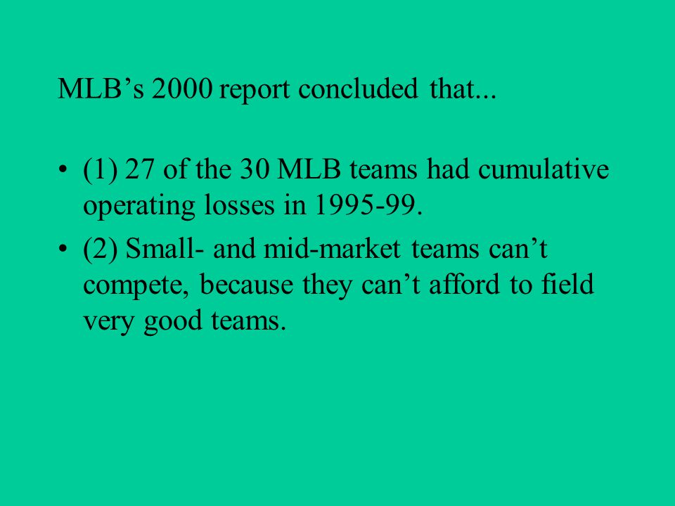 MLB's 2000 report concluded that...