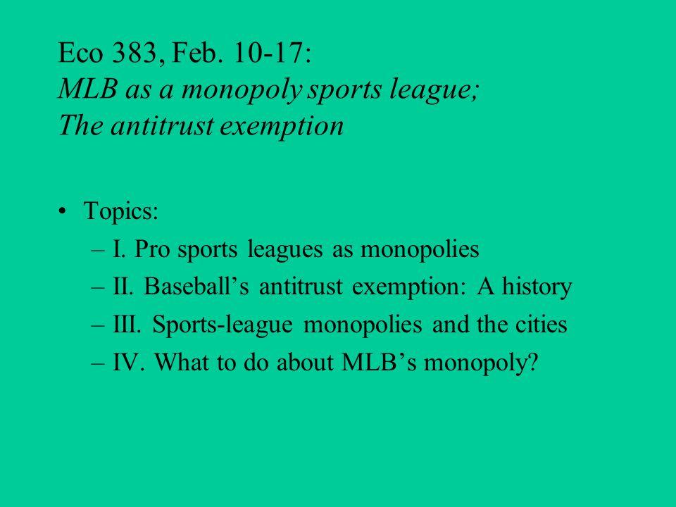 Baseball's antitrust exemption (AE): A history U.S.