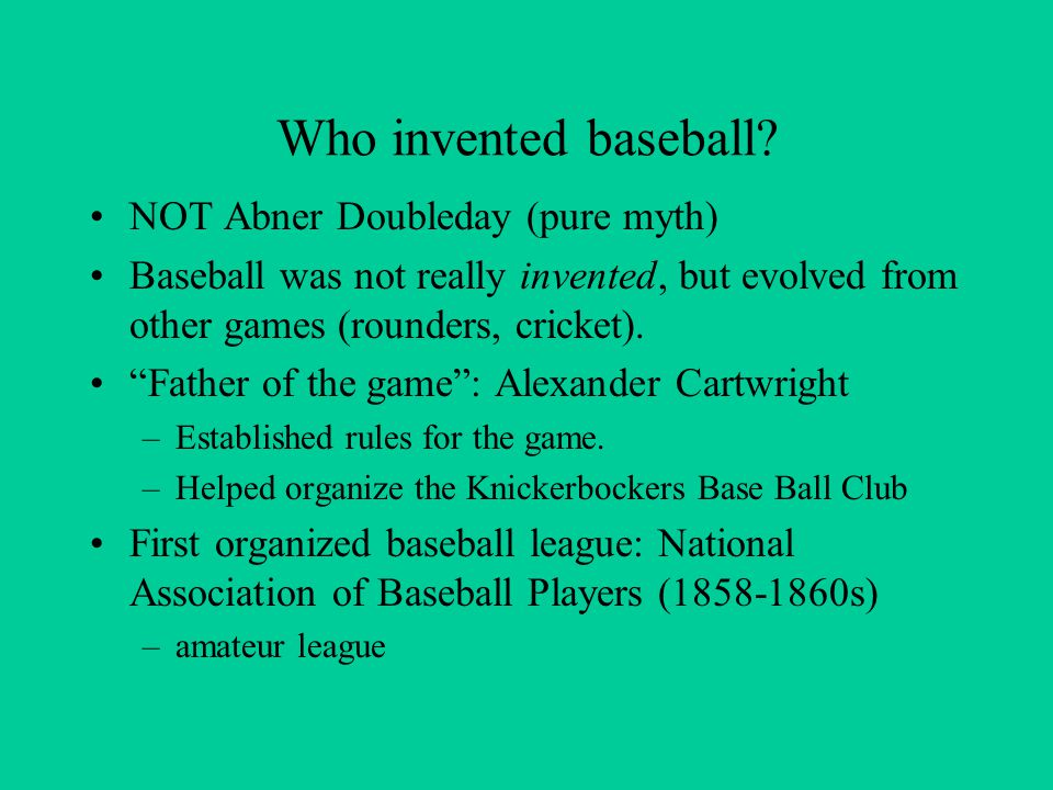 Who invented baseball.
