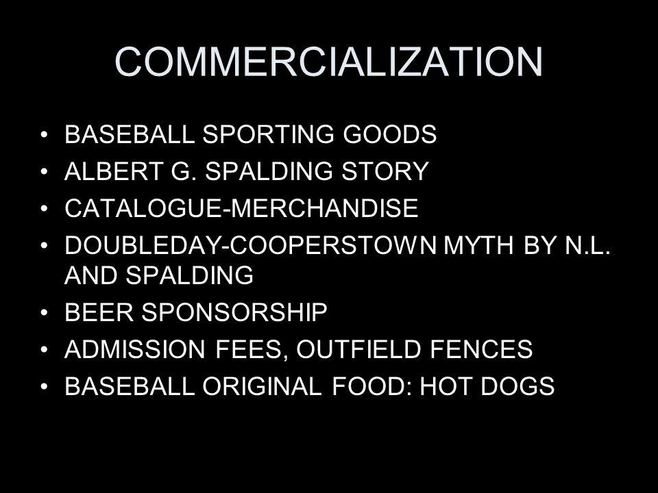 COMMERCIALIZATION BASEBALL SPORTING GOODS ALBERT G.