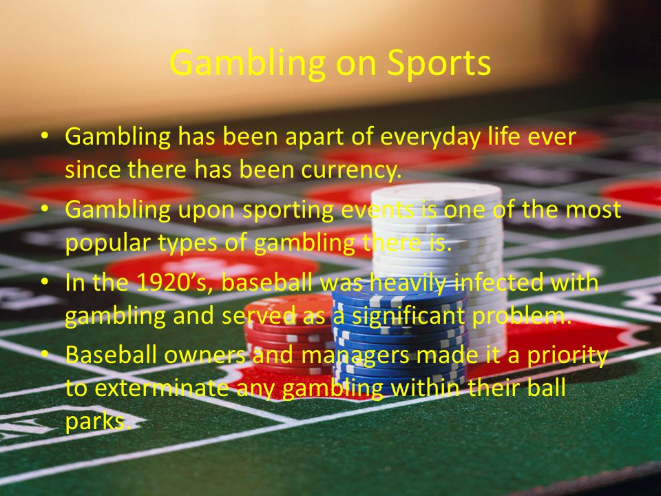 Gambling on Sports Gambling has been apart of everyday life ever since there has been currency.