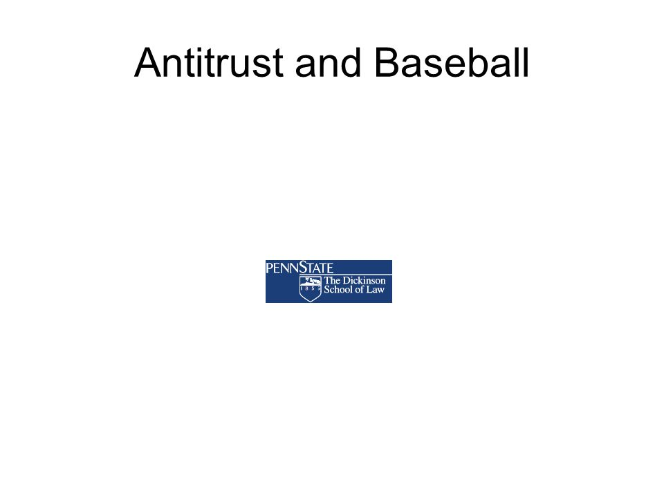 Antitrust and Baseball