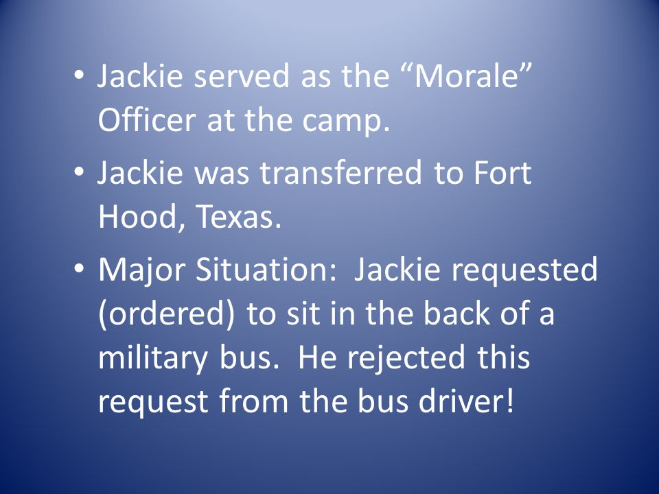Jackie served as the Morale Officer at the camp.