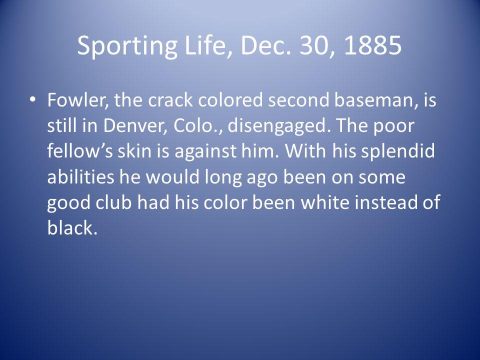 1897: Prof. Negro League Baseball In Texas: Bud fowler
