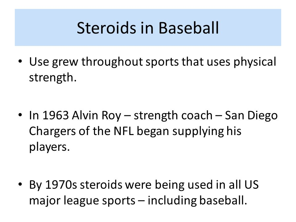 Steroids in Baseball Use grew throughout sports that uses physical strength.