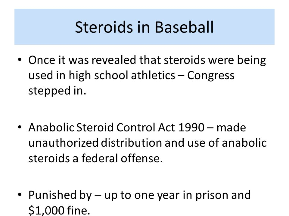 Steroids in Baseball Once it was revealed that steroids were being used in high school athletics – Congress stepped in.