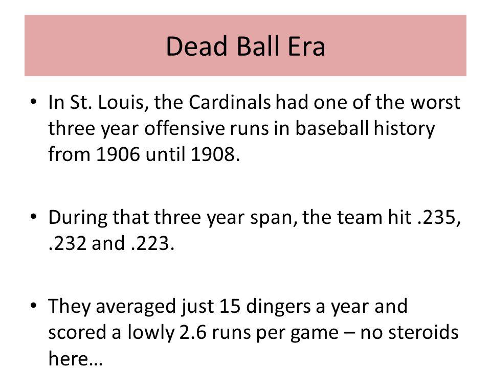 Dead Ball Era In St.