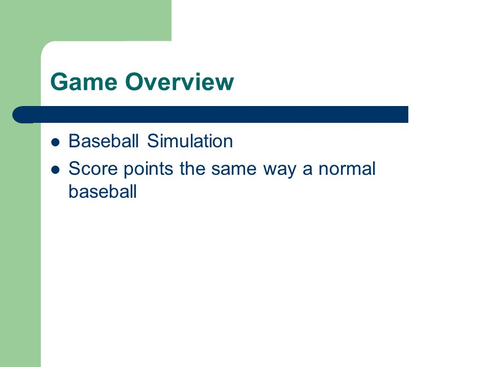 Game Overview Baseball Simulation Score points the same way a normal baseball