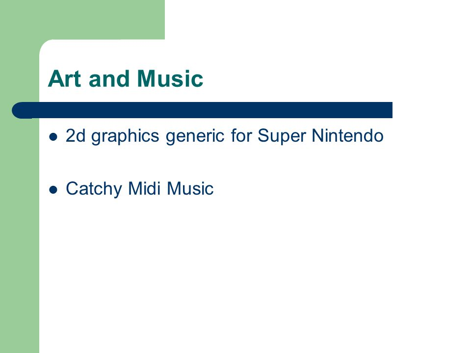 Art and Music 2d graphics generic for Super Nintendo Catchy Midi Music