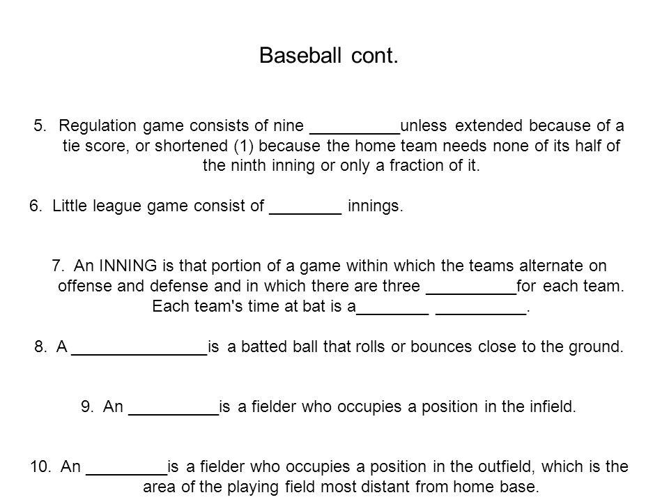 Baseball cont.