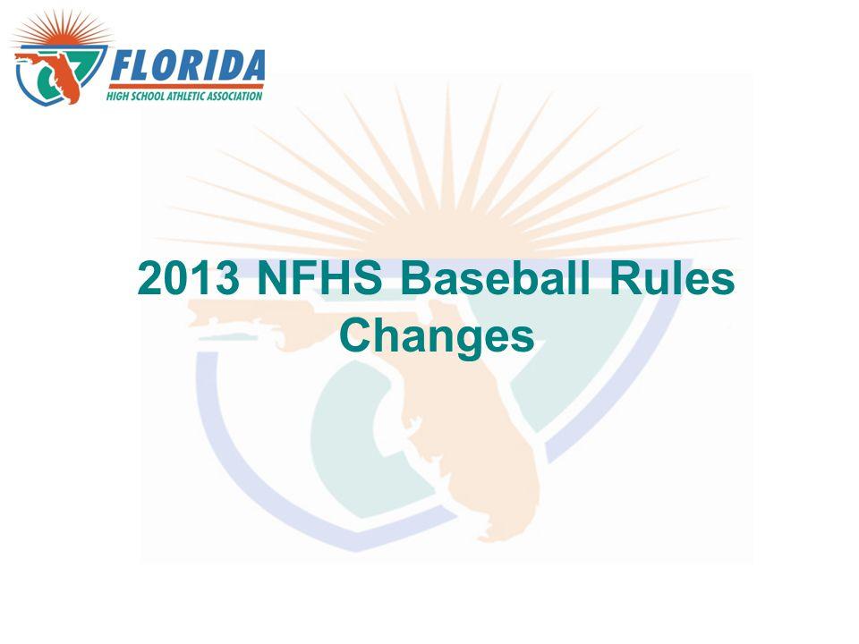 2013 NFHS Baseball Rules Changes