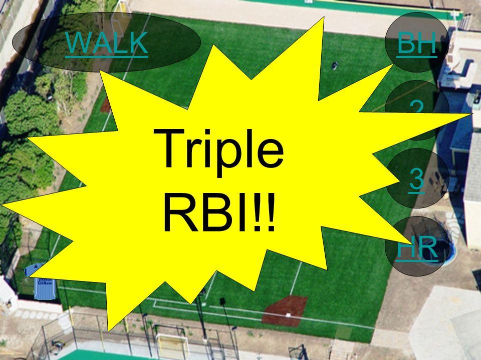 BH 2 3 HR WALK Triple RBI!!
