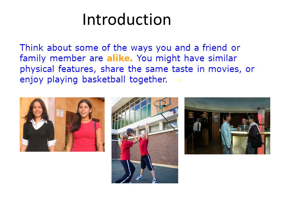 Introduction Chances are that you and this person will also have important differences.