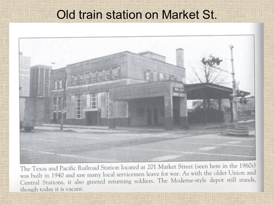 Old train station on Market St.