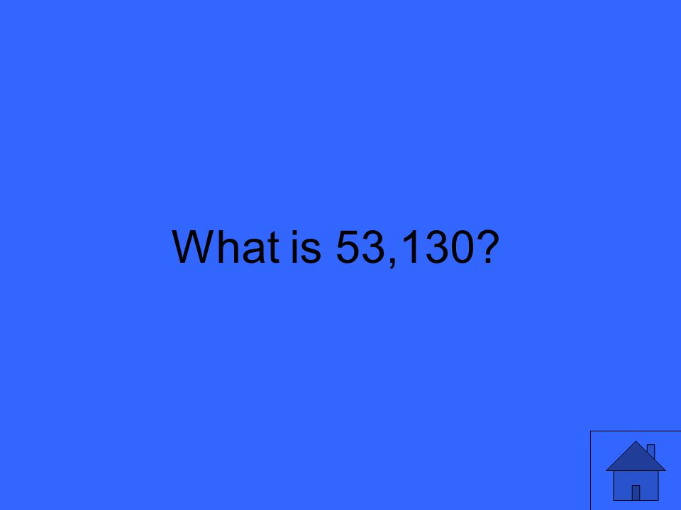 What is 53,130
