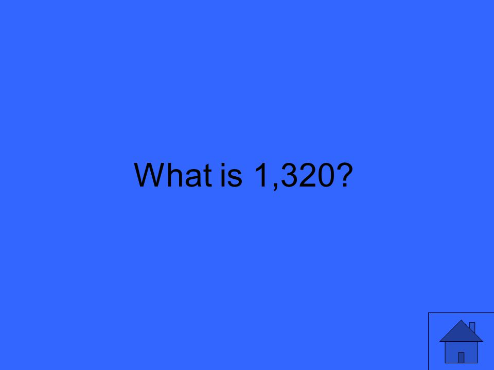 What is 1,320