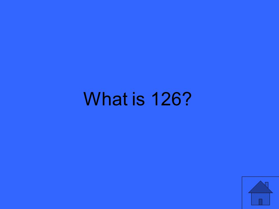What is 126