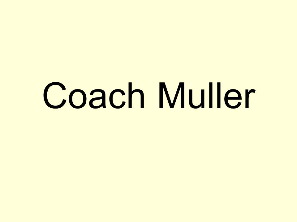 Coach Muller