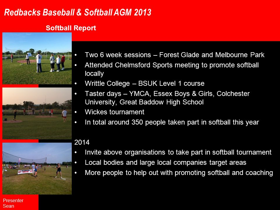 Redbacks Baseball & Softball AGM 2013 Any Other Business Adult Uniform Jerseys must be purchased Supplier is Covee http://baseball.covee.nl/RedBacks?product_id=5565 Presenter Sean